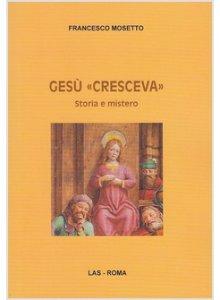 Copertina di 'Gesù «cresceva»'