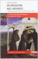 In missione nel mondo. Conversazioni sulla storia della Chiesa - Carlo Dalpane