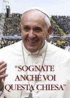 «Sognate anche voi questa Chiesa»v - Conferenza episcopale italiana