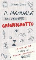 Il Manuale del perfetto chierichetto - Diego Goso