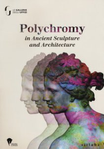 Copertina di 'Polychromy on ancient sculpture and architecture'