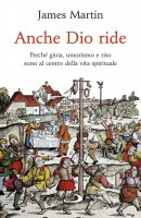 Anche Dio ride - James Martin