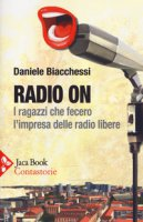 Radio on - Biacchessi Daniele