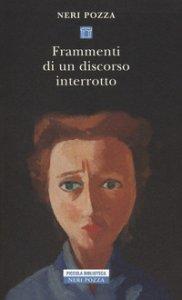 Copertina di 'Frammenti di un discorso interrotto'