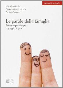Copertina di 'Le parole della famiglia'