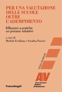 Copertina di 'Per una valutazione delle scuole oltre l'adempimento'