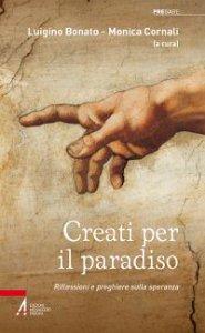 Copertina di 'Creati per il paradiso'