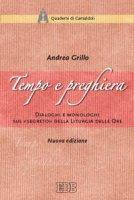 Tempo e preghiera - Andrea Grillo