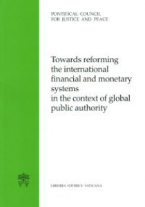 Copertina di 'Towards reforming the international financial and monetary systems in the context of global public authority'