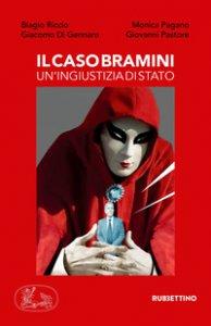 Copertina di 'Il caso Bramini. Un'ingiustizia di Stato'