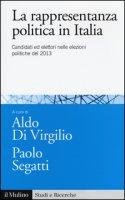 La rappresentanza politica in Italia. Candidati ed elettori nelle elezioni politiche del 2013