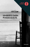 Poesie scelte - Saba Umberto