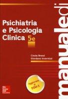Manuale di psichiatria e psicologia clinica - Invernizzi Giordano, Bressi Cinzia