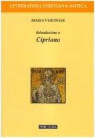 Introduzione a Cipriano - Maria Veronese