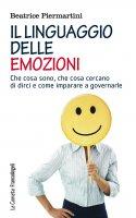 Il linguaggio delle emozioni - Beatrice Piermartini