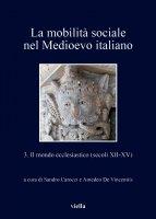 La mobilità sociale nel Medioevo italiano 3 - Autori Vari