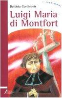 Luigi Maria di Montfort - Cortinovis Battista