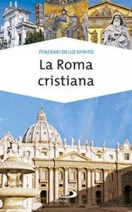 Copertina di 'La Roma cristiana'