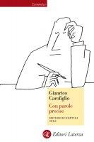 Con parole precise - Gianrico Carofiglio
