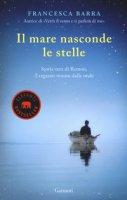 Il mare nasconde le stelle - Barra Francesca