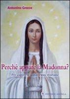 Perché appare la Madonna?