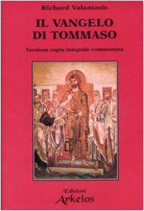 Copertina di 'Il Vangelo di Tommaso. Versione copta integrale commentata'