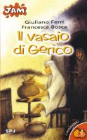 Il vasaio di Gerico - Bosca Francesca