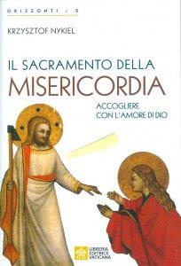 Copertina di 'Il sacramento della Misericordia'