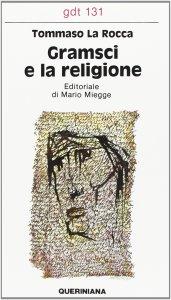 Copertina di 'Gramsci e la religione (gdt 131)'
