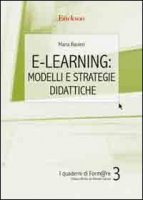 E-learning: modelli e strategie didattiche - Ranieri Maria