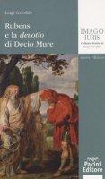 Rubens e la devotio di Decio Mure - Garofalo Luigi