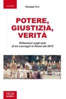 Potere, Giustizia, Verità - Giuseppe Fera