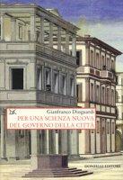 Per una scienza nuova del governo della città - Dioguardi Gianfranco