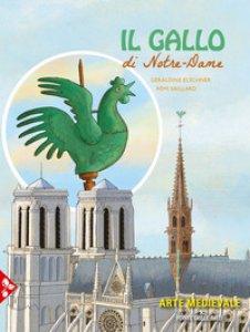 Copertina di 'Il gallo di Notre-Dame'