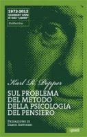 Sul problema del metodo della psicologia del pensiero - Karl R. Popper