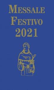 Copertina di 'Messale Festivo 2021. Edizione per la famiglia antoniana'