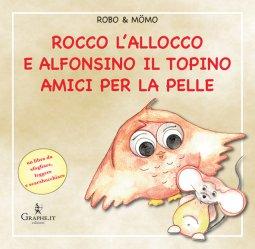 Copertina di 'Rocco l'allocco e Alfonsino il topino amici per la pelle'