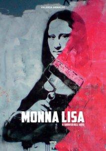 Copertina di 'Monna Lisa. Il sorriso dell'arte'