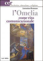 L' omelia come rito comunicazionale - Antonino Romano