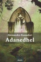 Adanedhel - Ramadori Alessandro