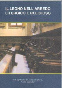 Copertina di 'Il legno nell'arredo liturgico e religioso'