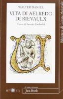 Vita di Aelredo di Rievaulx - Daniel Walter