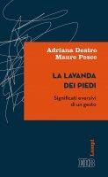 La lavanda dei piedi - Adriana Destro, Mauro Pesce