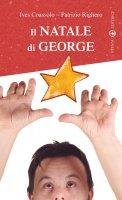 Il Natale di George ovvero il perdono sotto l'albero - Righero Patrizio, Coassolo Ives
