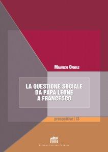Copertina di 'La questione sociale da papa Leone a Francesco'