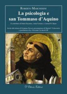 Copertina di 'Psicologia e san Tommaso d'Aquino. Il contributo di Padre Duynstee, Anna Terruwe e Conrad W. Baars (La)'