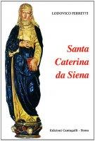 Santa Caterina da Siena - Ferretti Lodovico