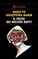 Il paese dei misteri buffi - Dario  Fo, Giuseppina Manin