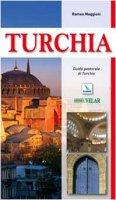 Turchia. Guida pastorale - Maggioni Romeo