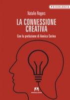 La connessione creativa - Rogers Natalie